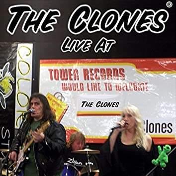 The Clones: Live At Tower Records
