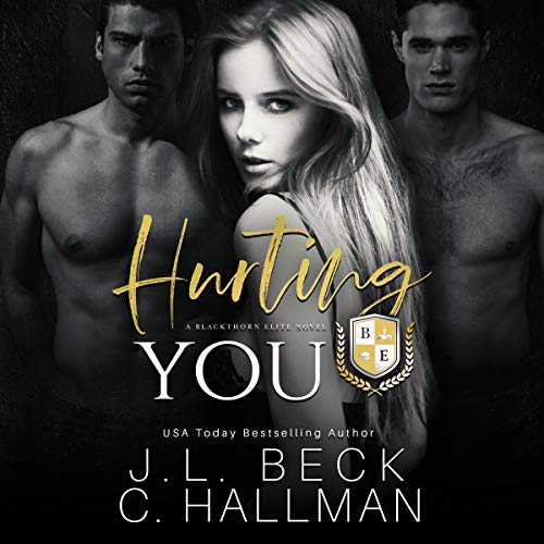 Hurting You: A Dark College Bully Romance cover art