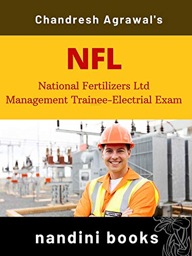 National Fertilizers Limited -NFL-Management Trainee Exam-Electrical: Electrical Engineering Subject Only (Government Exam)