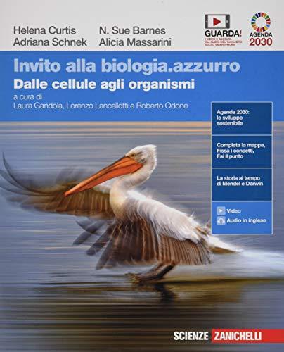Invito alla biologia.azzurro. Dalle cellule agli organismi. Per le Scuole superiori. Con e-book. Con espansione online