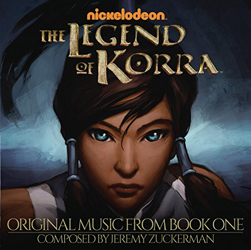 The Legend of Korra (Original Music from Book One)