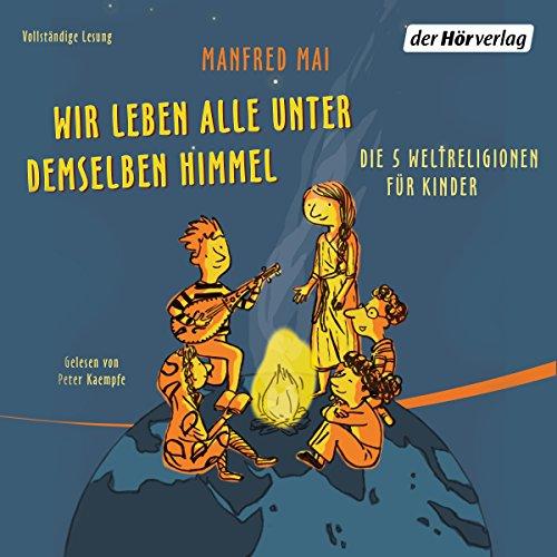 Wir leben alle unter demselben Himmel audiobook cover art