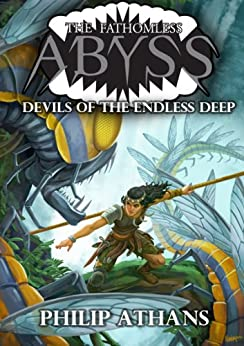 Devils of the Endless Deep (The Fathomless Abyss) by [Philip Athans, Mats Minnhagen]