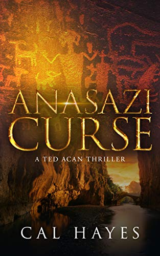 Anasazi Curse: A Ted Acan Thriller (English Edition)