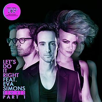 Let's Do It Right (The Remixes Part 1)