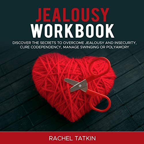 Jealousy Workbook Audiobook By Rachel Tatkin cover art