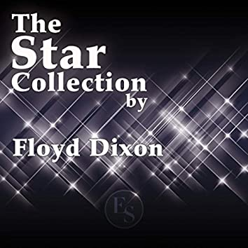 The Star Collection By Floyd Dixon