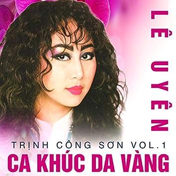 Lê Uyên - Ca khúc Da Vàng (Trịnh Công Sơn Vol.1)