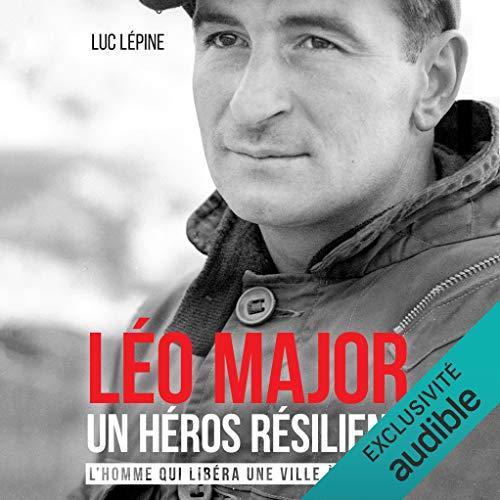 Léo Major, un héros résilient cover art