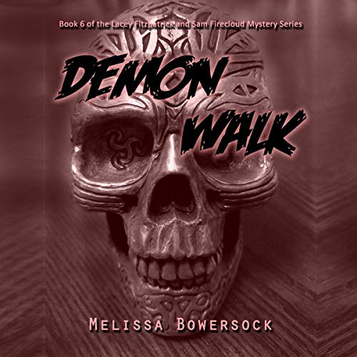 Demon Walk Audiobook By Melissa Bowersock cover art