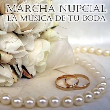 Marcha Nupcial - La Música de Tu Boda