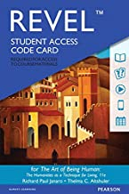 Revel for The Art of Being Human: The Humanities as a Technique for Living -- Access Card (11th Edition)