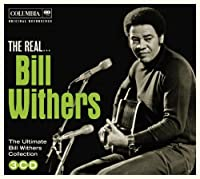 Real Bill Withers by BILL WITHERS (2014-05-06)