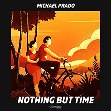 Nothing but Time