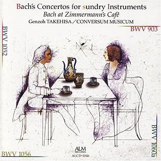 バッハ:協奏曲集II -バッハのコーヒーハウス・コンサートより