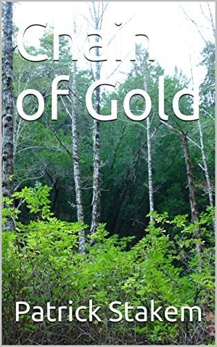 Chain of Gold (WM history) (English Edition)