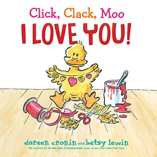 Page de couverture de Click, Clack, Moo I Love You!