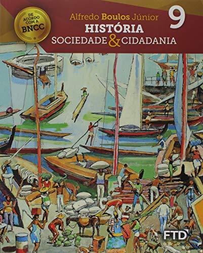 História, Sociedade & Cidadania - 9° ano