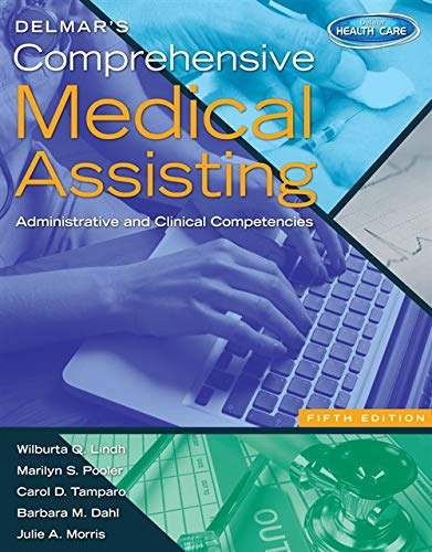 Delmar's Comprehensive Medical Assisting: Administrative and Clinical Competencies (with Premium Website Printed Access