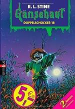 Gänsehaut. Doppelschocker 18: 2 Romane in einem Band. Das verwunschene Werwolfsfell / Um Mitternacht, wenn die Vogelscheuche erwacht. (Doppeldecker)