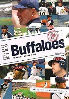 Orix Buffaloes Perfect Guide <2008 YearBook> (2008) ISBN: 4887522126 [Japanese Import]