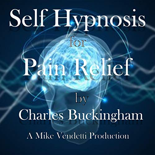 Self Hypnosis for Pain Relief cover art