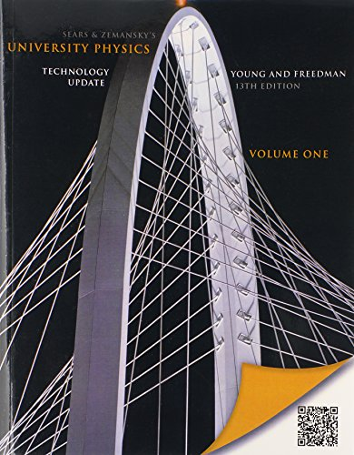 University Physics with Modern Physics Technology Update, Volume 1 (Chs. 1-20), and MasteringPhysics with Pearson eText