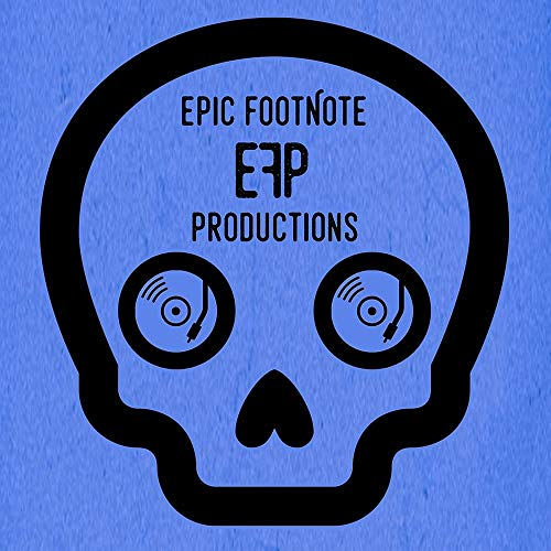 Epic Footnote Productions Podcast By Matt Gamba & Zach Shaw cover art