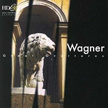Wagner: Great Overtures