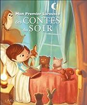 mon premier Larousse des contes du soir (édition 2012) (French Edition)