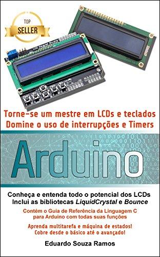 Torne-se um mestre em LCDs e teclados com o Arduino ...