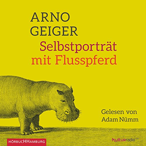Selbstporträt mit Flusspferd audiobook cover art