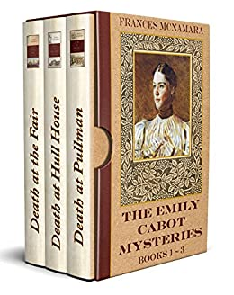 The Emily Cabot Mysteries: Books 1-3 by [Frances McNamara]