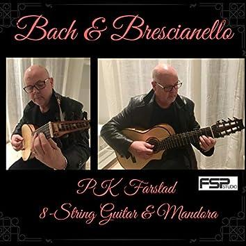 Bach & Brescianello