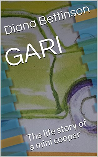 GARI: The life story of a mini cooper (English Edition)