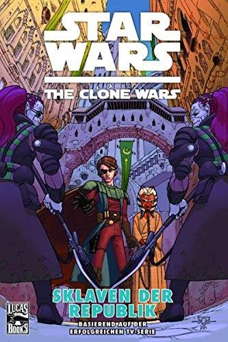 Star Wars - The Clone Wars, Band 3: Sklaven der Republik