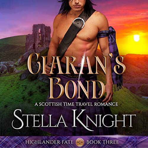 Ciaran's Bond Audiobook By Stella Knight cover art