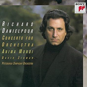 Danielpour: Concerto for Orchestra & Anima Mundi