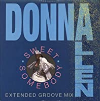 Sweet Somebody (Extended Groove Mix)