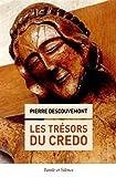 les tresors du credo (FORMATION - THEOLOGIE)