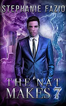 The Nat Makes 7 (Mags & Nats Book 1) by [Stephanie Fazio]