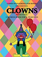 Coloring Book for 7+ Year Olds (Clowns)