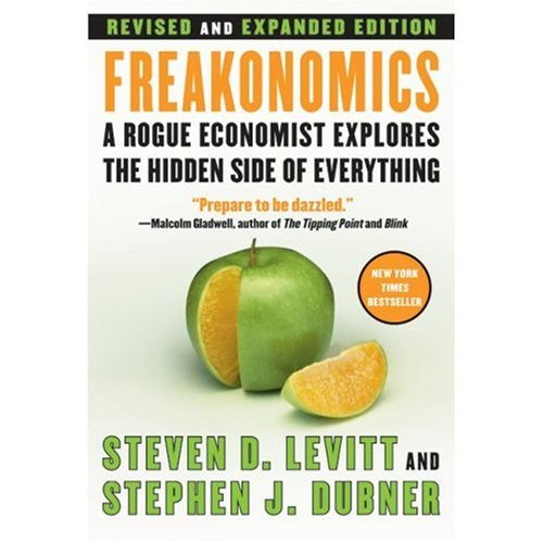Freakonomics. A Rogue Economist Explores the Hidden Side of Everythingの詳細を見る