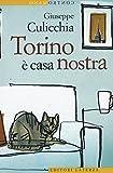 Torino è casa nostra (Contromano)