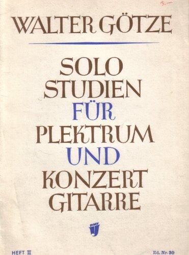 Solostudien für Plektrum- und Konzertgitarre Heft 2