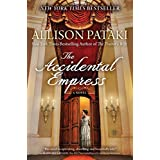 The Accidental Empress: A Novel (English Edition)