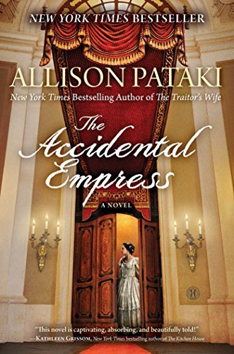 The Accidental Empress: A Novel (English Edition)