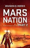 Mars Nation 2: Hard Science Fiction (Mars Trilogy)