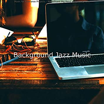 Music for Freelance Projects - Magnificent Big Band with Vibraphone