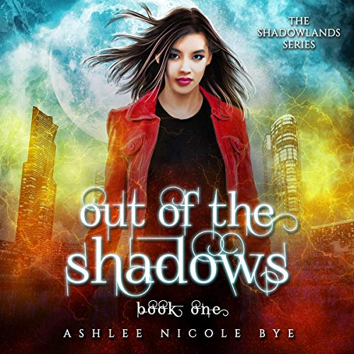 Out of the Shadows: A Young Adult Urban Fantasy Adventure cover art